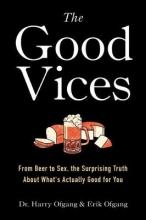 Dr. Harry Ofgang,   Erik Ofgang The Good Vices
