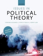 Catriona (University of Reading) McKinnon,   Robert (University of Reading) Jubb,   Patrick (University of Warwick) Tomlin Issues in Political Theory