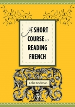 Celia Brickman A Short Course in Reading French