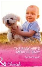 Arrington, April Rancher`s Miracle Baby