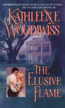 Woodiwiss, Kathleen E. The Elusive Flame