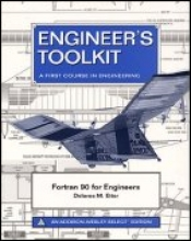 Etter, Delores M. Fortran 90 For Engineers
