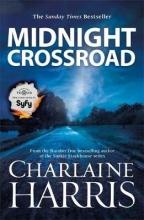 Harris, Charlaine Midnight Crossroad