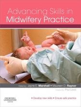 Jayne E. Marshall,   Maureen D. Raynor Advancing Skills in Midwifery Practice
