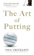 Trevillion, Paul Art of Putting