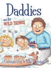 Catriona Hoy Daddies Are For Wild Things