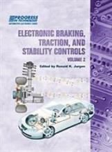 Ronald K. Jurgen Electronic Braking, Traction, and Stability Controls, Volume 2