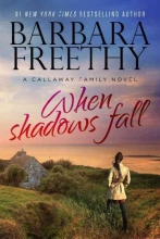 Freethy, Barbara When Shadows Fall