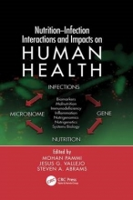 Mohan Pammi,   Jesus G. Vallejo,   Steven A. Abrams Nutrition-Infection Interactions and Impacts on Human Health