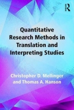 Christopher Mellinger,   Thomas A. Hanson Quantitative Research Methods in Translation and Interpreting Studies