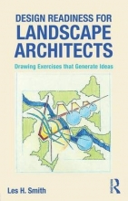 Smith, Leslie Design Readiness for Landscape Architects