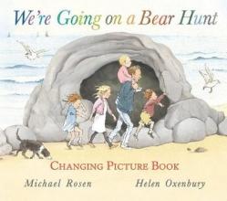Rosen, Michael We`re Going on a Bear Hunt