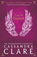 Cassandra,Clare City of Bones (new Edn)