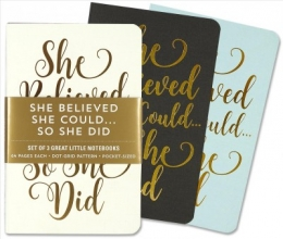 She Believed She Could... So She Did Jotter Notebooks