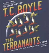 Boyle, T. Coraghessan The Terranauts