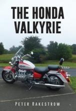 Peter Rakestrow The Honda Valkyrie