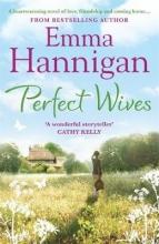 Hannigan, Emma Perfect Wives