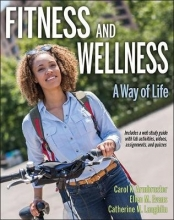 Carol Armbruster,   Ellen M. Evans,   Catherine M. Sherwood-Laughlin Fitness and Wellness with Web Study Guide