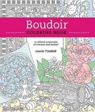 Boudoir Coloring Book: A Cultural Cornucopia of Romance and Beauty