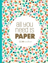 Fifi Mandirac All You Need Is Paper