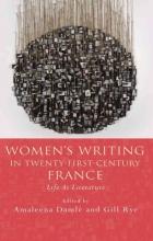 Damle, Amaleena Women`s Writing in Twenty-First-Century France