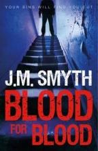Smyth, J. M. Blood for Blood