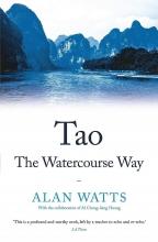 Alan Watts , Tao: The Watercourse Way