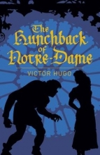 Victor Hugo,   Isabel F. Hapgood The Hunchback of Notre-Dame