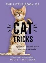 Tottman, Julie Little Book of Cat Tricks
