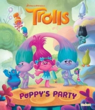 Trolls - Poppy`s Party Picture Book