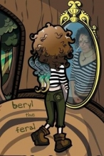Beryl The Feral My Other Poems Are Funnier