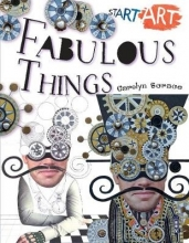 Carolyn Scrace Start Art: Fabulous Things