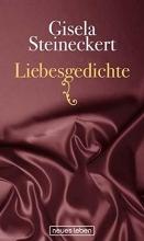 Steineckert, Gisela Liebesgedichte