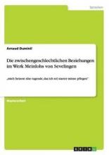 Duminil, Arnaud Die zwischengeschlechtlichen Beziehungen im Werk Meinlohs von Sevelingen