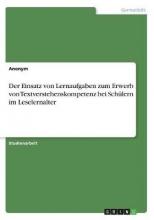 Anonym Der Einsatz Von Lernaufgaben Zum Erwerb Von Textverstehenskompetenz Bei Sch lern Im Leselernalter