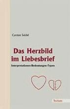 Seidel, Carsten Das Herzbild im Liebesbrief