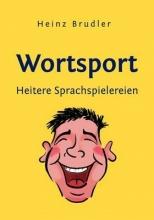 Brudler, Heinz Wortsport
