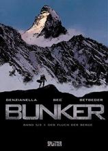 Bec, Christophe Bunker 05. Der Fluch der Berge