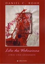 Rohr, Daniel C. Lilie des Wahnsinns
