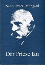 Mungard, Nann Peter Der Friese Jan