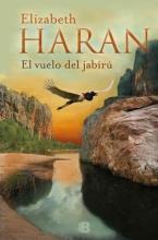 Haran, Elizabeth El vuelo del jaribuFlight of the Jabiru