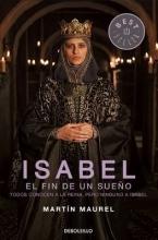 Maurel, Martin Isabel, El Fin de Un Sueno Isabel the End of a Dream