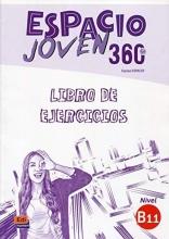 Equipo Espacio Espacio Joven 360 : Nivel B1.1 : Exercises book with free coded access to the ELETeca