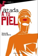 García, Victor Atada a tu piel