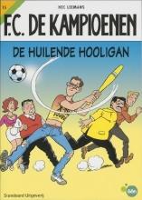 H.  Leemans F.C. De Kampioenen De huilende hooligan