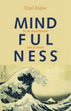 Edel Maex , Mindfulness