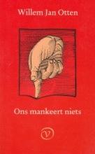 Willem Jan  Otten Ons mankeert niets
