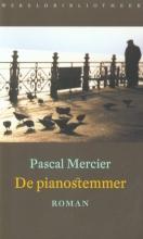 Pascal  Mercier De pianostemmer