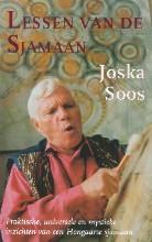 J.  Soos Lessen van de sjamaan