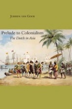 J. van Goor Prelude to Colonialism